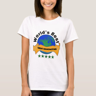 World's Best Great Grandmother T-Shirt