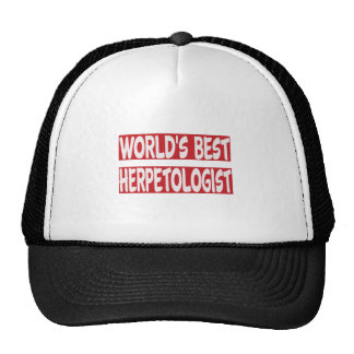 World's Best Herpetologist. Trucker Hat
