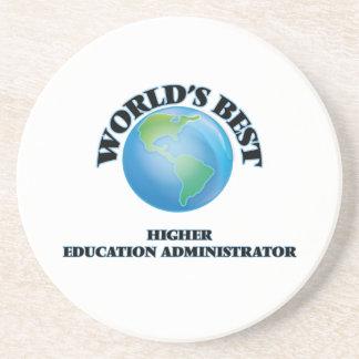 World's Best Higher Education Administrator Beverage Coaster
