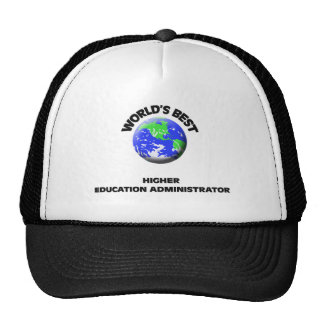 World's Best Higher Education Administrator Hats