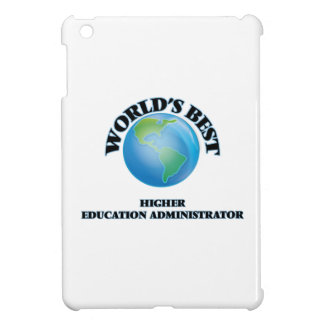 World's Best Higher Education Administrator iPad Mini Covers