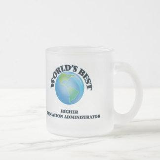 World's Best Higher Education Administrator Coffee Mugs