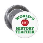 World's Best History Teacher Pinback Button