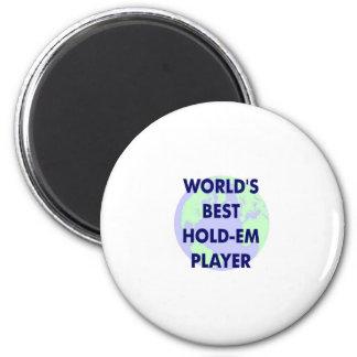 World's Best Hold-Em Player 6 Cm Round Magnet