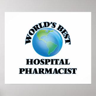World's Best Hospital Pharmacist Print