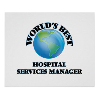 World's Best Hospital Services Manager Print