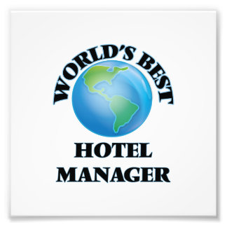 World's Best Hotel Manager Photograph