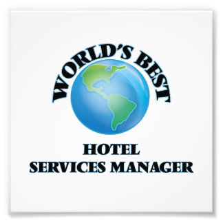 World's Best Hotel Services Manager Photo Art