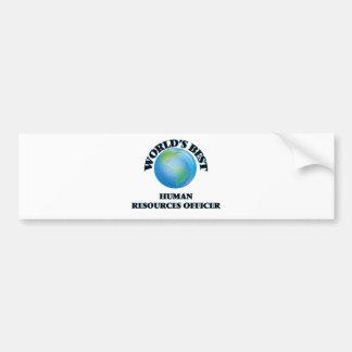 World's Best Human Resources Officer Bumper Stickers