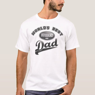 World's Best Husband & Dad T-Shirt