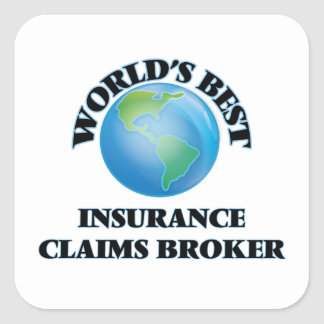 World's Best Insurance Claims Broker Square Sticker