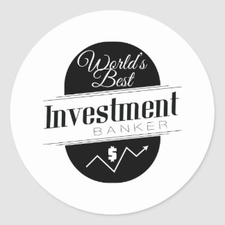 World's Best Investment Banker Round Stickers
