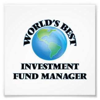 World's Best Investment Fund Manager Art Photo