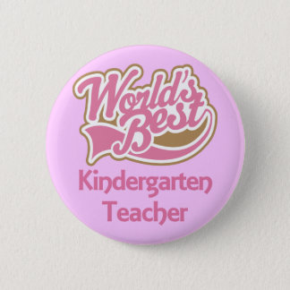 Worlds Best Kindergarten Teacher 6 Cm Round Badge