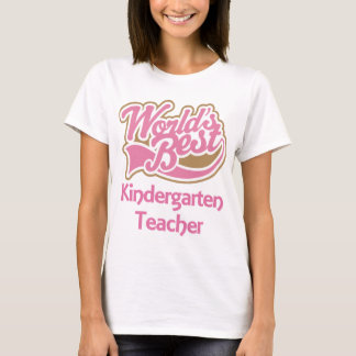 Worlds Best Kindergarten Teacher T-Shirt