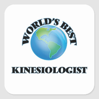 World's Best Kinesiologist Square Sticker