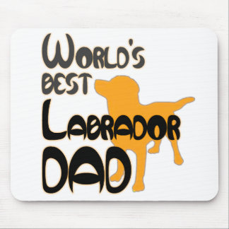World's Best Labrador Dad! Especially for Lab-dads Mouse Mat