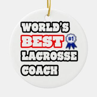 World's Best Lacrosse Coach Ornament