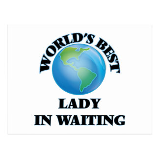 World's Best Lady In Waiting Postcards