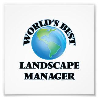 World's Best Landscape Manager Photo Art