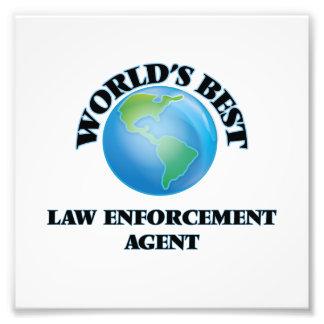 World's Best Law Enforcement Agent Photographic Print