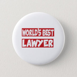 World's Best Lawyer. 6 Cm Round Badge