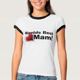 Worlds Best Mam t-shirt -  Customisable