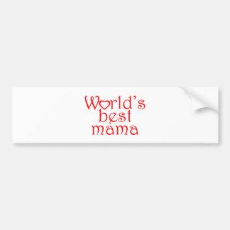 World's best mama bumper sticker