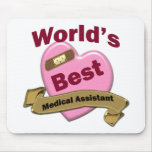 World's Best Medical Assistant Mousepad