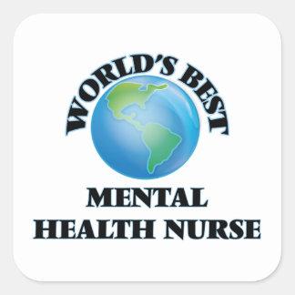 World's Best Mental Health Nurse Square Sticker