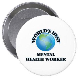 World's Best Mental Health Worker Buttons