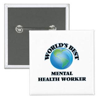 World's Best Mental Health Worker Pin