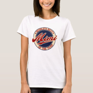 World's Best Mimi of the year T-Shirt