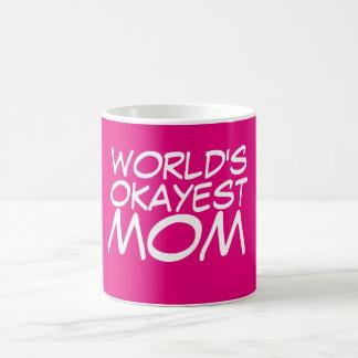 World's Best Mom... Almost Coffee Mug