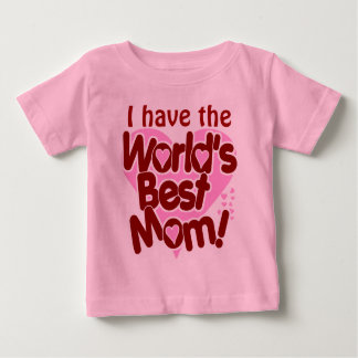 Worlds Best Mom Baby T-Shirt