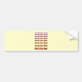 World's Best Mom! Car Bumper Sticker