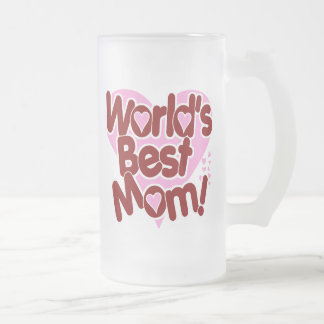 World's BEST Mom! Frosted Glass Beer Mug