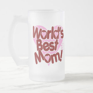Worlds Best Mom Frosted Glass Beer Mug