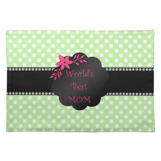 World's best mom green polka dots placemat