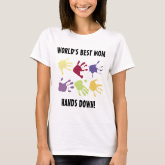 World's Best Mom Hands Down T-shirt