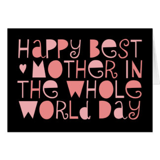 World's Best Mom Happy Mother's Day Card