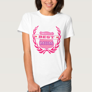 World's best mom, mother's day tee shirt