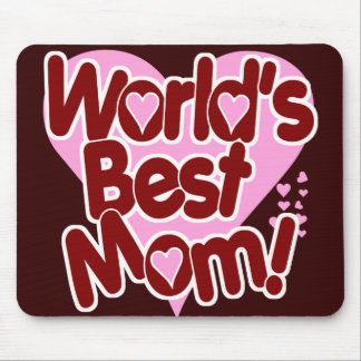World's Best Mom Mouse Mat