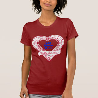 World's Best Mom! Photo Red Hearts T Shirts