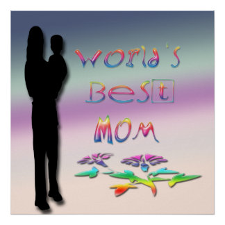 World's Best Mom Poster