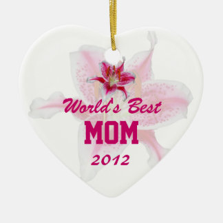 World's Best Mom Stargazer Lily Ornament