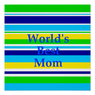 Worlds Best Mom Summer Stripes Teal Lime Yellow Posters