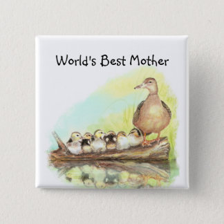 World's Best Mom with Duck and Ducklings 15 Cm Square Badge