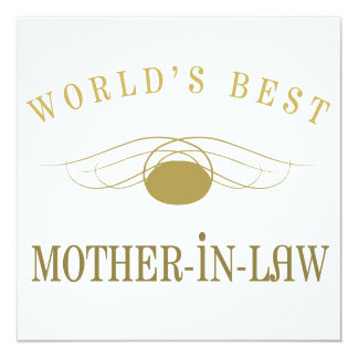 World's Best Mother-In-Law 13 Cm X 13 Cm Square Invitation Card