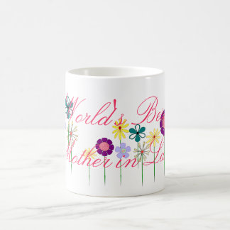 World's Best Mother in Law bright flowers for her Coffee Mug